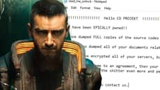 CD Projekt RED Hack And Ransom Possibly An Inside Job